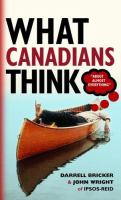 What Canadians Think (about Almost Everything)