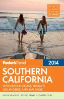 Fodor's 2014 Southern California With Central Coast, Yosemite, Los Angeles, and San Diego
