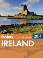 Fodor's 2014 Ireland / [writers, Paul Clements, Alannah Hopkin, Anto Howard]
