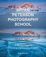 Bryan Peterson Photography School