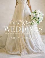 Style Me Pretty Weddings