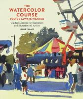 Image: The Watercolor Course You've Always Wanted