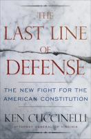 The last line of defense : the new fight for American liberty