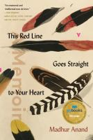This red line goes straight to your heart : a memoir in halves