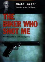 The Biker Who Shot Me