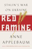 Red famine : Stalin's war on Ukraine
