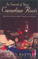 In Search of your Canadian Roots