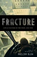 Fracture : life & culture in the west, 1918-1938