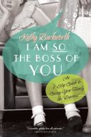I Am So the Boss of You