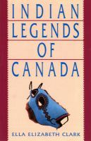 Indian Legends of Canada