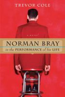 Norman Bray in the Performance of His Life