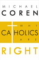 Why Catholics Are Right