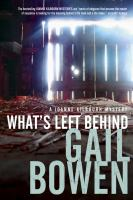 What's left behind : a Joanne Kilbourn mystery