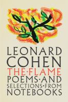 The flame : poems and selections from notebooks