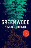 Greenwood : A Novel.