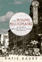 Media Cover for Missing Millionaire: The True Story of Ambrose Small and the City Obsessed With