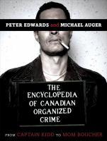 Encyclopedia of Canadian Organized Crime