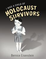 I Was A Child of Holocaust Survivors