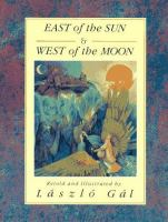 East of the Sun & West of the Moon
