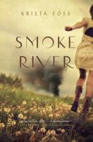 Smoke River : A Novel