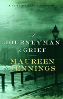 A journeyman to grief