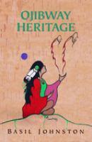 Ojibway Heritage