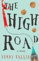 The high road : a novel