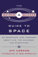 The Quirks & Quarks Guide To Space