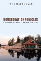 Houseboat Chronicles