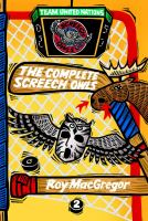 The Complete Screech Owls, Vol. 02