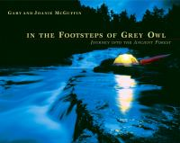 In the Footsteps of Grey Owl