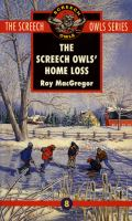 The Screech Owls' Home Loss