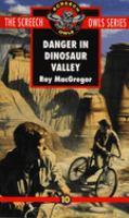 Danger in Dinosaur Valley
