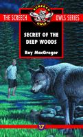The Secret of the Deep Woods