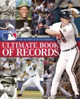 The Major League Baseball Ultimate Book of Records