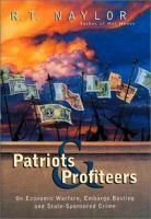 Patriots and Profiteers