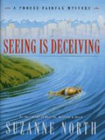 Seeing Is Deceiving