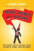 More Money Than Brains