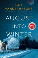 August into winter : a novel