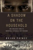 A Shadow on the Household