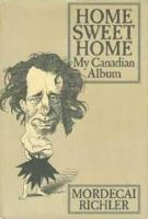 HOME SWEET HOME: MY CANADIAN ALBUM