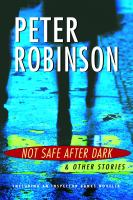 Not Safe After Dark & Other Stories