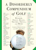 Disorderly Compendium of Golf