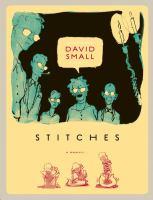 Stitches : a memoir--