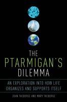 The Ptarmigan's Dilemma