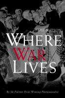 Where War Lives