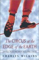 The Circus at the Edge of the Earth