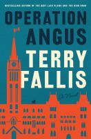 Operation Angus : a novel