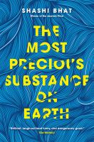 The Most Precious Substance One Earth