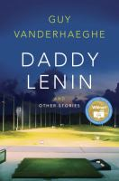 Daddy Lenin and Other Stories